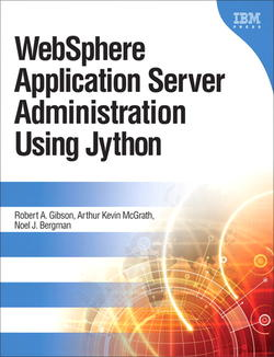 Photo of the cover of WebSphere Application Server Administration Using Jython